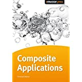 Composite Applications erfolgreich entwickeln