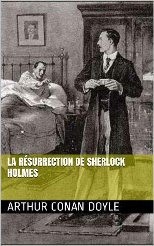 La Résurrection de Sherlock Holmes