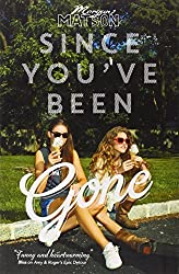 Since You've Been Gone by Morgan Matson (2014-07-03)