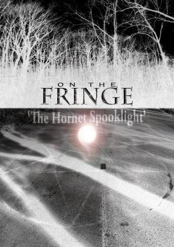 On the Fringe 'The Hornet Spook Light' by Justin Minor (Blazer Fringe)