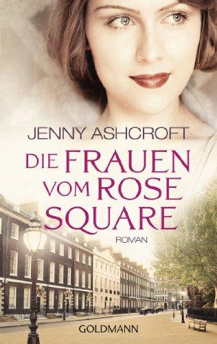 Buchseite und Rezensionen zu 'Die Frauen vom Rose Square: Roman' von Jenny Ashcroft