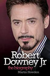 Robert Downey Jnr: The Biography