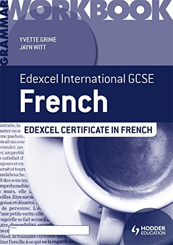 Edexcel International GCSE and Certificate French Grammar Workbook por Yvette Grime