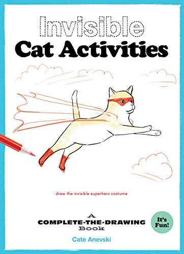 Invisible Cat Activities: A Complete-the-Drawing Book (Drawing Books)