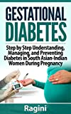 Gestational Diabetes has become widespread in Southern Asia, affecting the Indian population specifically at an alarming rate of 20-25%. Currently, mothers who develop symptoms of Gestational Diabetes have a three to seven-fold risk of suffering from...