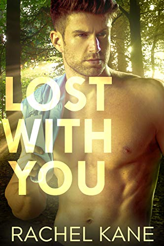 Lost With You: A Gay Romance Novel (English Edition)