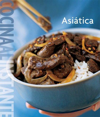 Descargar Libro Williams Sonoma Cocina Al Instante Asiatica / Instant Asian Cuisine de Unknown