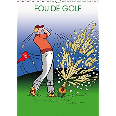 FOU DE GOLF 2019: Dessins humoristiques sur le golf