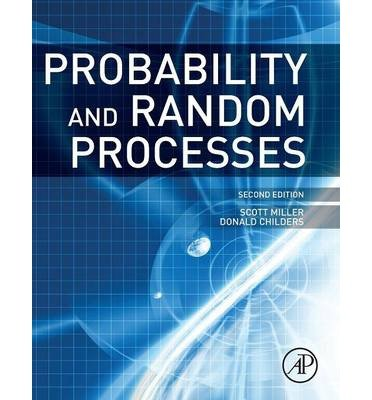 [ { Probability and Random Processes: With Applications to Signal Processing and Communications } ] BY ( Author ) Jan-2012 [ Hardcover ]
