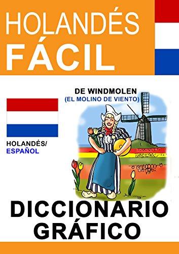 Holandés Fácil - diccionario gráfico por Evi Poxleitner