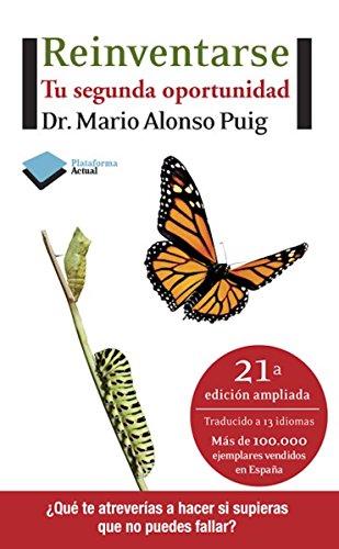 Reinventarse (Actual) por Dr. Mario Alonso Puig