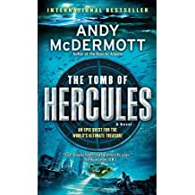 The Tomb of Hercules: A Novel (Nina Wilde and Eddie Chase) by Andy McDermott (2009-10-27)
