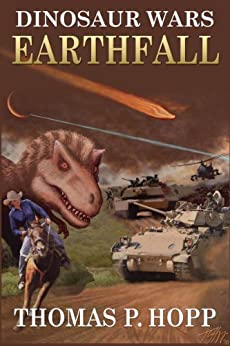 Dinosaur Wars: Earthfall (English Edition) di [Hopp, Thomas]