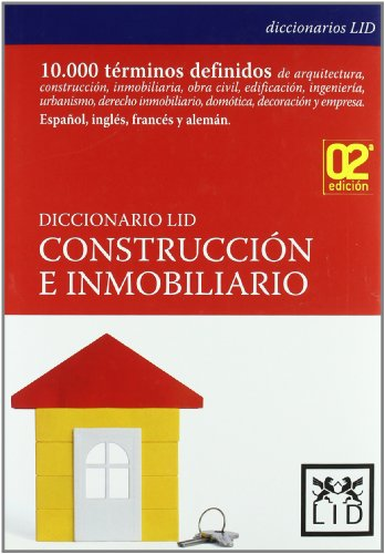 Diccionario LID de Construcción e Inmobiliario. (Diccionarios LID)