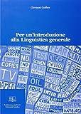 Per un'introduzione alla linguistica generale
