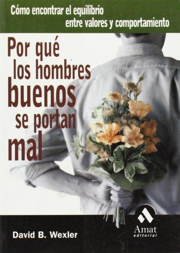 Free Por Que Los Hombres Buenos Se Portan Mal Como Encontrar El