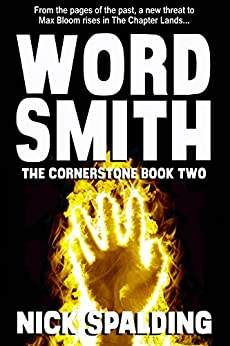 Wordsmith: The Cornerstone Book 2: The fast paced comedy fantasy sequel! by [Spalding, Nick]