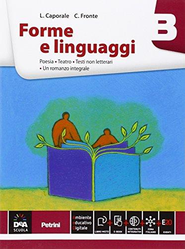 Forme e linguaggi. Vol. B: Poesia. Per le Scuole superiori. Con e-book. Con espansione online