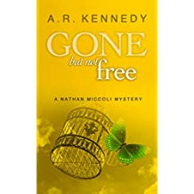 Gone But Not Free (The Nathan Miccoli Mystery Series Book 6) (English Edition)