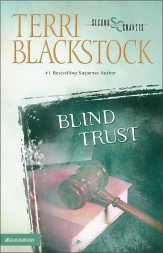 Blind Trust Second Chances Series 3