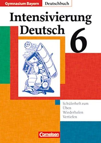 Deutschbuch Gymnasium - Bayern / 6. Jahrgangsstufe - Intensivierung Deutsch, 2. Auflage