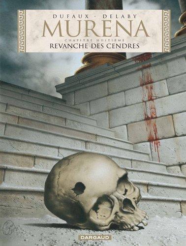 Murena, Tome 8 : Revanche des cendres - Couverture en édition limité