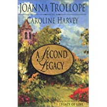 A Second Legacy by Joanna Trollope (2001-10-01)