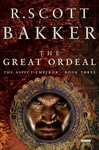 The Great Ordeal, Book Three (Aspect-Emperor, Band 3) (Dmi-bogen)