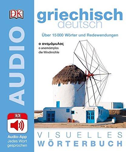 Visuelles Wörterbuch Griechisch Deutsch: Mit Audio-App - jedes Wort gesprochen