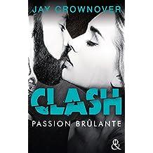 Clash T1 : Passion brûlante : Après la série Marked Men