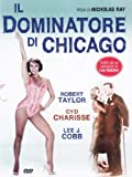 Dominatore Di Chicago (Il)