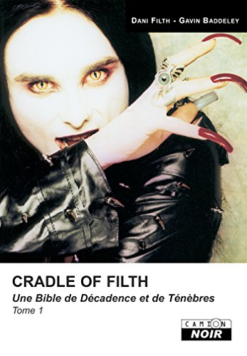 Cradle of filth Tome 1