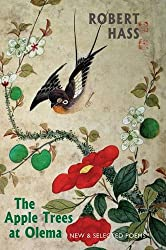 The Apple Trees at Olema: New & Selected Poems