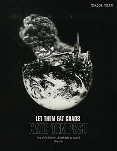 Let Them Eat Chaos: Mercury Prize Shortlisted por Kate Tempest