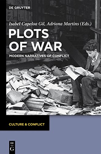Plots of War: Modern Narratives of Conflict (Culture & Conflict Book 2) (English Edition)