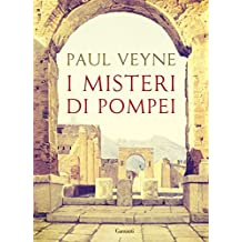 I misteri di Pompei