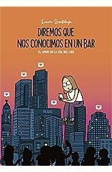 Descargar gratis Diremos que nos conocimos en un bar: El amor en la era del like en .epub, .pdf o .mobi