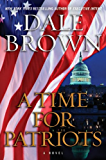 A Time for Patriots: A Novel (Patrick McLanahan)