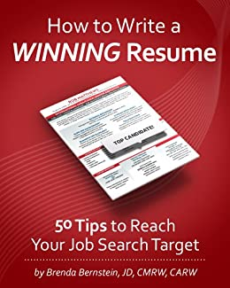 How to Write a WINNING Resume... 50 Tips to Reach Your Job Search Target by [Bernstein,Brenda]