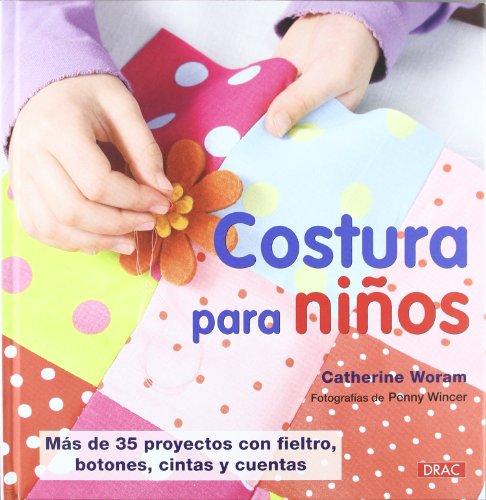 COSTURA PARA NIÑOS (Costura (drac)) por Catherine Woram
