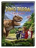 Dino Terra (Bd.1) - T-Rex-Alarm