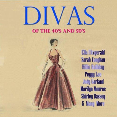 Divas of The 40's & 50's