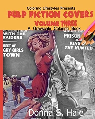 Pulp Fiction Covers Grayscale: Damsels in Distress: Volume 3 (Magazine