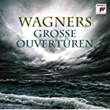 Wagners große Ouvertüren