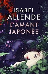 L'amant japonès par Isabel Allende
