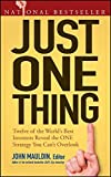 Scarica Libro Just One Thing Twelve of the World s Best Investors Reveal the One Strategy You Can t Overlook by John Mauldin Editor i Visit Amazon s John Mauldin Page search results for this author John Mauldin Editor 30 Oct 2006 Paperback (PDF,EPUB,MOBI) Online Italiano Gratis