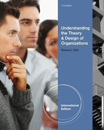 Understanding the Theory and Design of Organizations, International Edition por Richard L. Daft