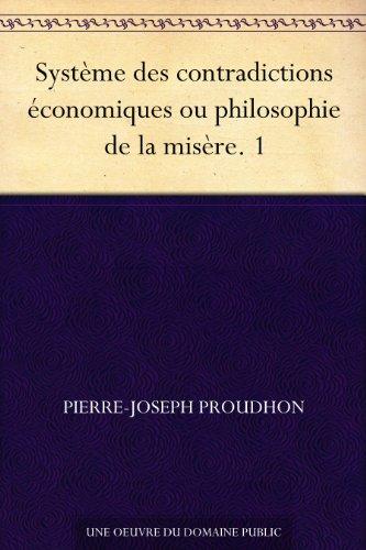 Couverture du livre Système des contradictions économiques ou philosophie de la misère. 1
