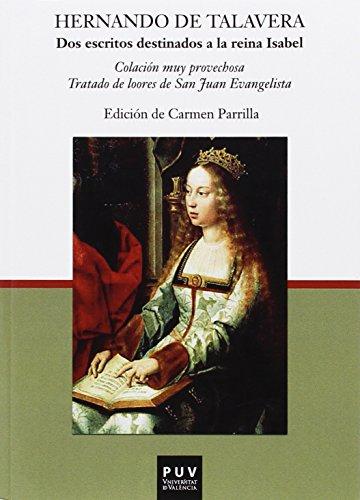 Dos escritos destinados a la reina Isabel (PARNASEO) por Hernando De Talavera