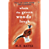When the Green Woods Laugh (The Pop Larkin Chronicles)